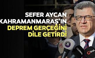 Sefer Aycan Kahramanmaraş'ın Deprem Gerçeğini Dile Getirdi
