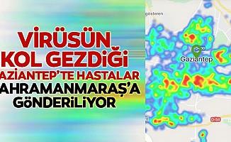Virüsün kol gezdiği Gaziantep'te korona hastaları Kahramanmaraş'a gönderiliyor