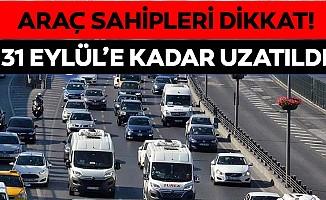 Araç muayene süresi 30 Eylül'e kadar uzatıldı!