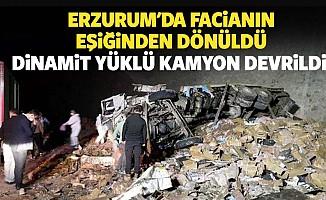 Erzurum'da Facianın Eşiğinden Dönüldü: Dinamit Yüklü Kamyon Devrildi