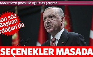 İstanbul Sözleşmesi ile ilgili flaş gelişme! Başkan Erdoğan'ın sözlerinin perde arkası ortaya çıktı