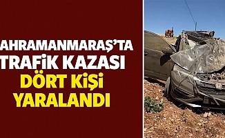 Kahramanmaraş'ta trafik kazası, 4 kişi yaralandı