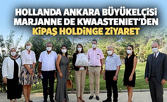 Hollanda Ankara Büyükelçisi Marjanne De Kwaastenıet'den Kipaş Holdinge Ziyaret