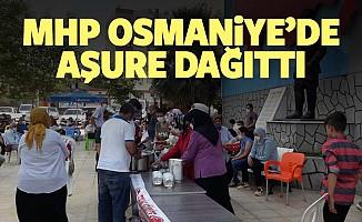 MHP Osmaniye'de aşure dağıttı