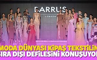 Moda Dünyası Kipaş Tekstilin Sıra Dışı Defilesini Konuşuyor