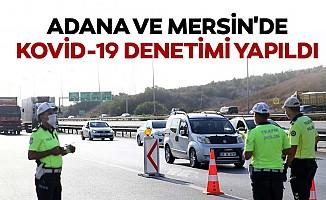 Adana Ve Mersin'de Kovid-19 Denetimi Yapıldı