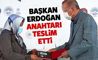 Başkan Erdoğan anahtarı teslim etti