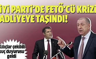 İyi Parti'de FETÖ'cü krizi adliyeye taşındı!