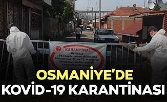 Osmaniye'de kovid-19 karantinası