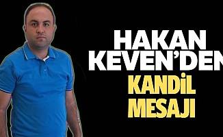 Öz Keven Hac Malzemeleri Şirket Müdürü Hakan Keven'den kandil mesajı