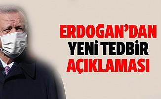 Başkan Erdoğan'dan koronavirüste 'yeni tedbir' açıklaması