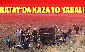 Hatay'da kaza 10 yaralı