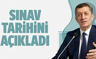 Milli Eğitim Bakanı Ziya Selçuk'tan sınav tarihleri açıklaması