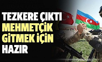 Tezkere çıktı, Mehmetçik hazır