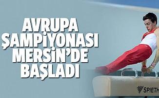 Avrupa şampiyonası Mersin'de başladı