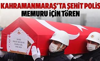 Kahramanmaraş'ta şehit polis memuru için tören