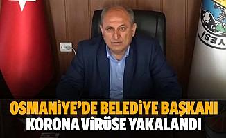 Osmaniye'de belediye başkanı korona virüse yakalandı