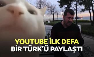 Youtube ilk defa bir Türk'ü paylaştı