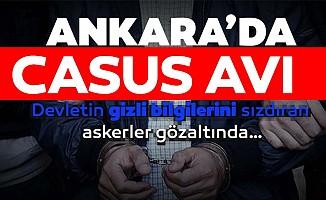 Ankara'da casus operasyonu!
