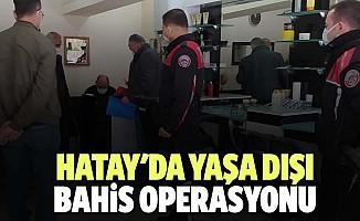 Hatay'da yaşa dışı bahis operasyonunda 9 şüpheli yakalandı