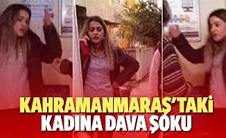 Kahramanmaraş'taki kadına dava şoku