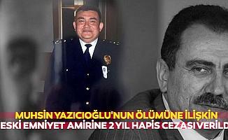 Muhsin Yazıcıoğlu'nun Ölümüne İlişkin Eski Emniyet Amirine 2 Yıl Hapis Cezası Verildi