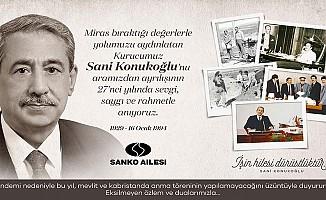 Sani Konukoğlu, vefatının 27'nci yılında anılıyor