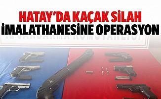 Hatay'da Kaçak Silah İmalathanesine Operasyon
