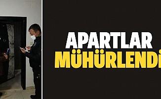 Kahramanmaraş'ta amacı dışında kullanıldığı öne sürülen apart daireler mühürlendi
