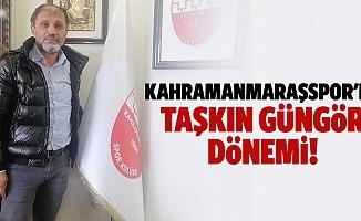 Kahramanmaraşspor'da Taşkın Güngör dönemi!