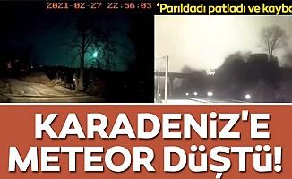 Karadeniz'e meteor düştü!