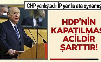 MHP lideri Devlet Bahçeli'den son dakika açıklaması: Hdp'nin Kapatılması Acildir, Şarttır!