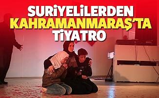 Suriyelilerden Kahramanmaraş'ta tiyatro