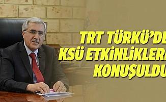 Trt Türkü'de Ksü Konuşuldu
