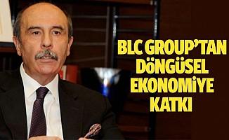 BLC group'tan döngüsel ekonomiye katkı
