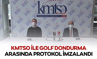 KMTSO ile Golf dondurma arasında protokol imzalandı