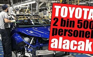 Toyota 2500 personel alacak