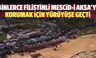 Binlerce Filistinli Mescid-İ Aksa'yı Korumak İçin Yürüyüşe Geçti