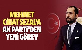 Mehmet Cihat Sezal'a Yeni Görev