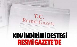 KDV indirimi desteği resmi gazete'de
