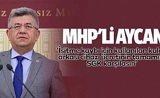 MHP'li Aycan, 'İşitme kaybı için kullanılan kulak arkası cihazı ücretinin tamamını SGK karşılasın'