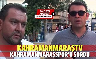 Kahramanmaraştv, Kahramanmaraşspor'u sordu
