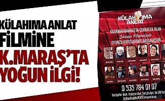 Külahıma Anlat filmine Kahramanmaraş'ta yoğun ilgi