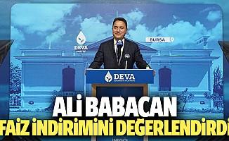 Ali babacan: Faiz indirimini değerlendirdi