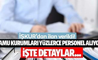 İŞKUR'dan ilan verildi! 32 şehirden yüzlerce kamu işçisi alınacak!