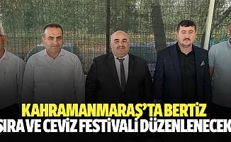 Kahramanmaraş'ta Bertiz Şıra ve Ceviz Festivali Düzenlenecek