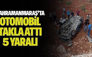 Kahramanmaraş'ta Otomobil Takla Attı, 5 Yaralı