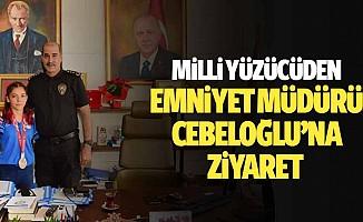 Milli Yüzücüden Emniyet Müdürü Cebeloğlu'na Ziyaret