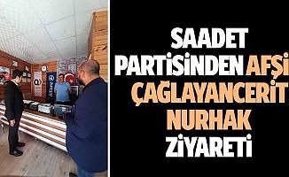 Saadet Partisinden Afşin-Çağlayancerit-Nurhak Ziyareti