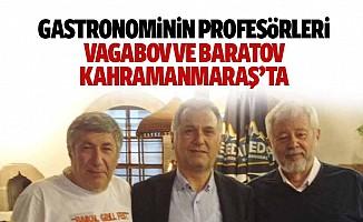 Gastronominin Profesörleri Vagabov ve Baratov Kahramanmaraş'ta